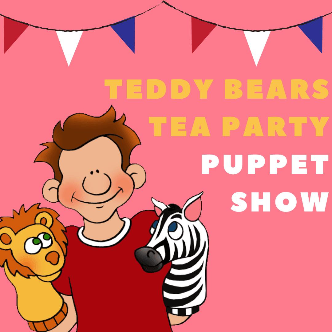 Teddy Bears Tea Party Puppet Show