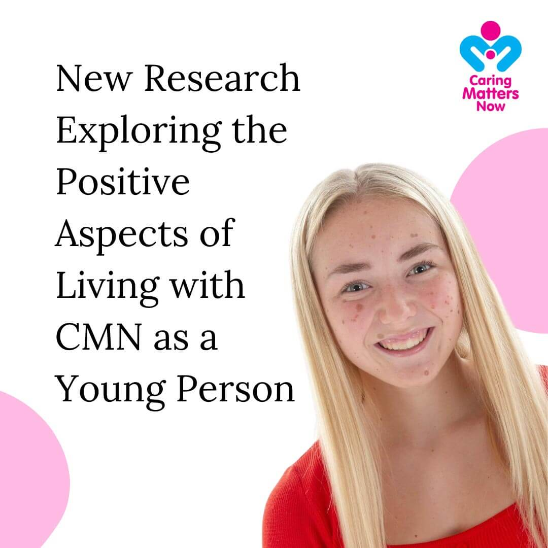 New Research Exploring the Positive Aspects of Living with CMN as a Young Person